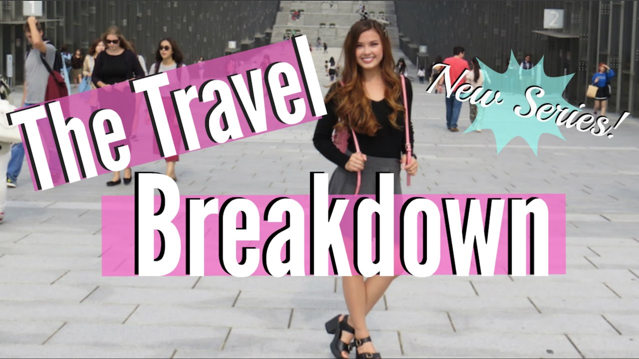 MY OFFICIAL INTRODUCTION TO THE TRAVEL BREAKDOWN