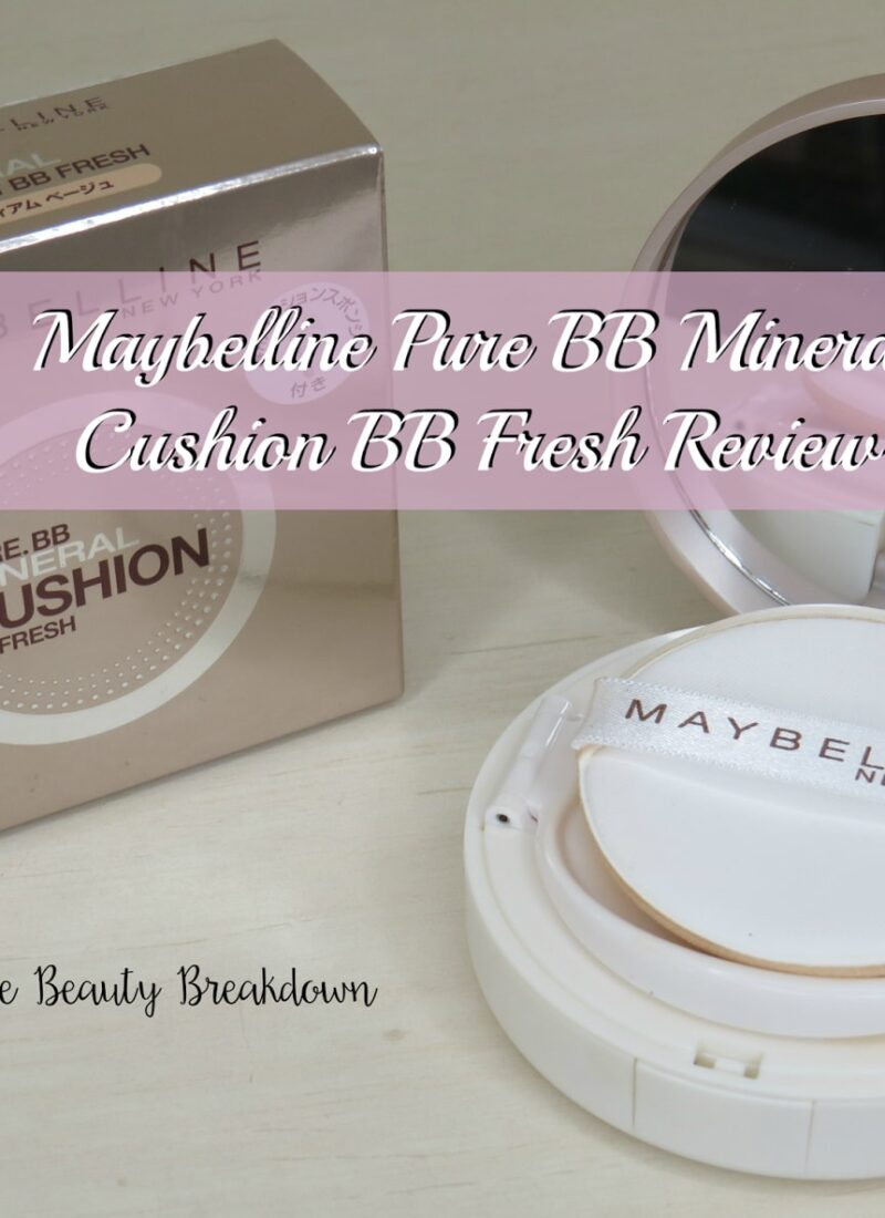 [Review] Maybelline Pure BB Mineral Cushion BB Fresh Review