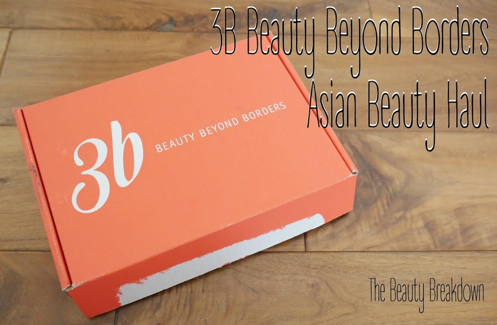 3B Beauty Beyond Borders: Mini Asian Beauty Haul!